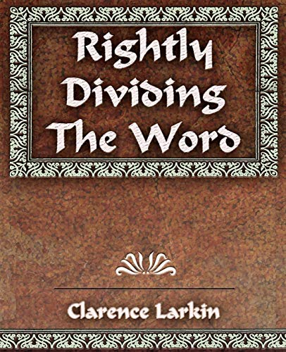 9781594623349: Rightly Dividing The Word