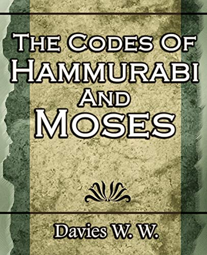 9781594623387: The Codes Of Hammurabi And Moses