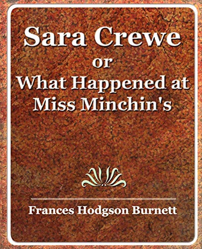 9781594623592: Sara Crewe or What Happened at Miss Minchin's