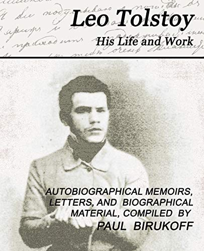 9781594624377: 1: Leo Tolstoy - His Life and Work
