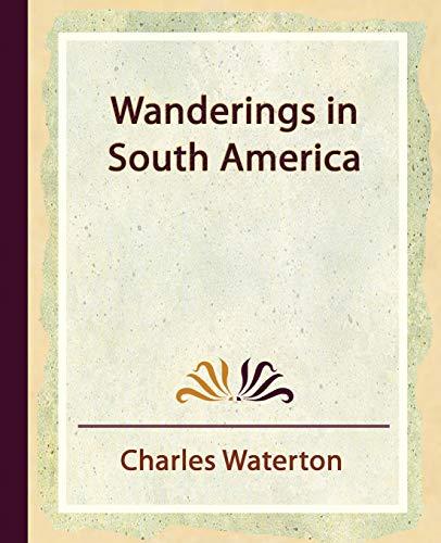 9781594624766: Wanderings in South America