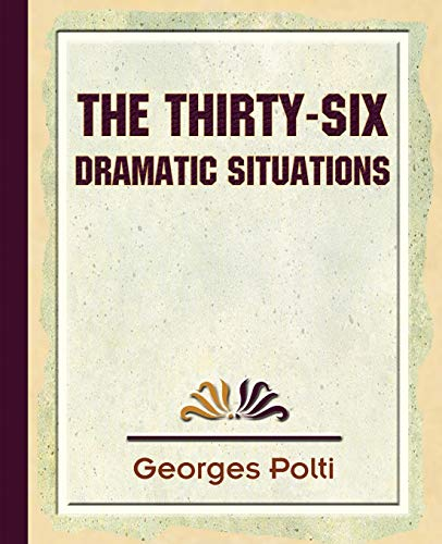 9781594624926: The Thirty Six Dramatic Situations - 1917