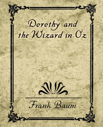 9781594625237: Dorothy and the Wizard in Oz