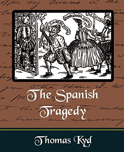 9781594625480: The Spanish Tragedy