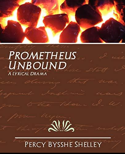 9781594625893: Prometheus Unbound
