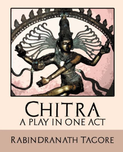 9781594625978: Chitra - A Play in One Act