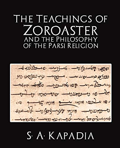 9781594626104: The Teachings of Zoroaster and the Philosophy of the Parsi Religion