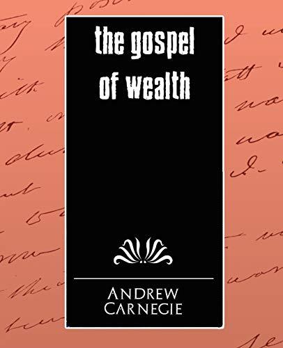 9781594626289: The Gospel of Wealth