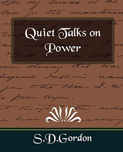 9781594626319: Quiet Talks on Power