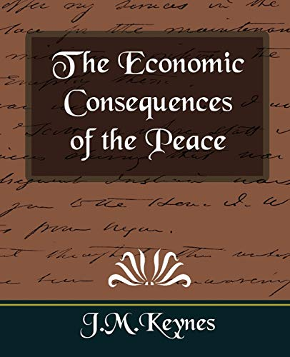 9781594626548: The Economic Consequences of the Peace (New Edition)