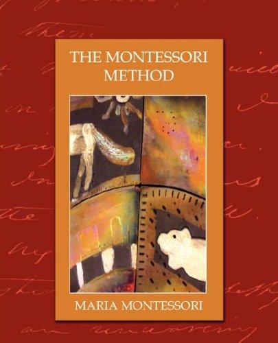 9781594627378: The Montessori Method (new edition)