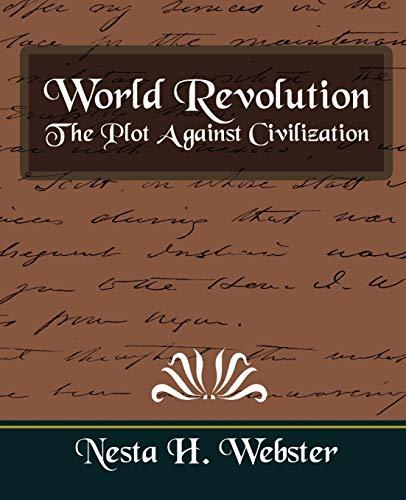 9781594627446: World Revolution the Plot Against Civilization (New Edition)