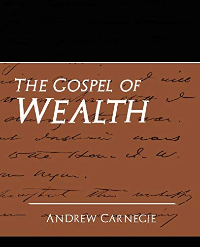 9781594627736: The Gospel of Wealth (New Edition)