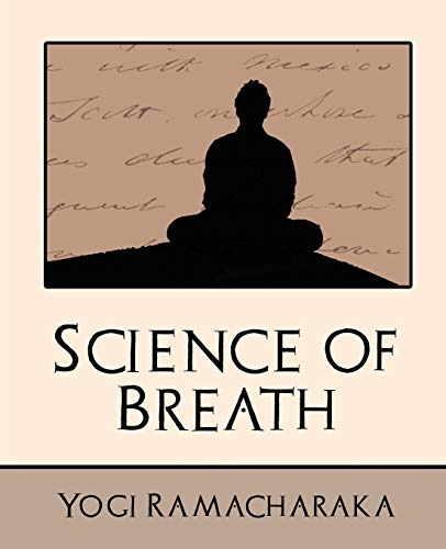 9781594627781: Science of Breath (New Edition)