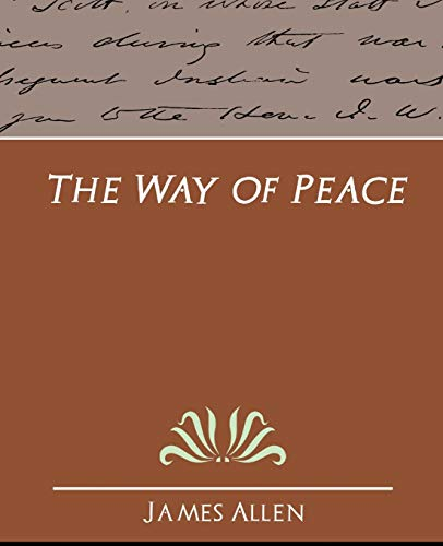 The Way of Peace: Allen, James; Allen, James
