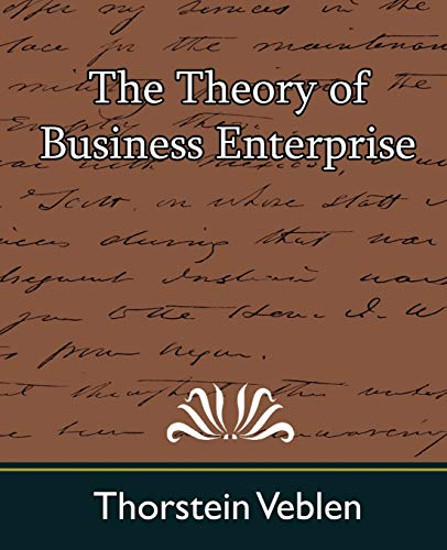9781594628740: The Theory of Business Enterprise