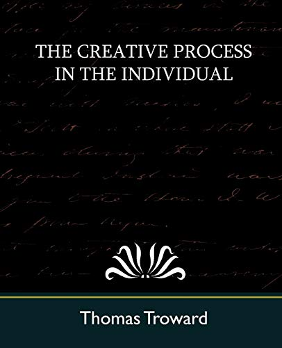 The Creative Process in the Individual (New: Thomas Troward