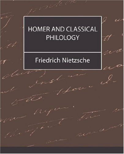 9781594629754: Homer and Classical Philology
