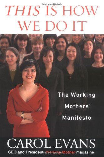 9781594630309: This Is How We Do It: The Working Mothers' Manifesto