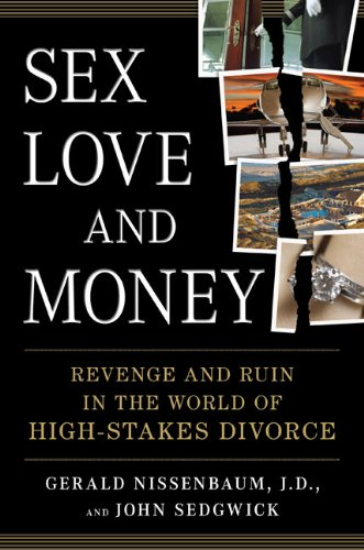 Sex, Love, and Money: Revenge and Ruin: Nissenbaum, Gerald, Sedgwick,