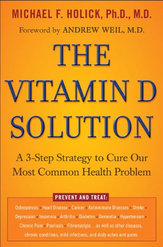 9781594630675: The Vitamin D Solution: A 3-Step Strategy to Cure Our Most Common Health Problem