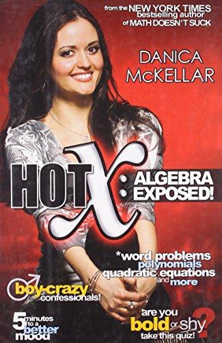 9781594630705: Hot X: Algebra Exposed