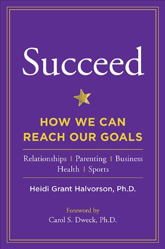 9781594630736: Succeed: How We Can Reach Our Goals
