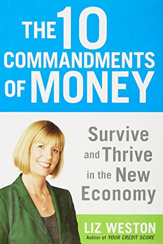 9781594630743: The 10 Commandments of Money: Survive and Thrive in the New Economy