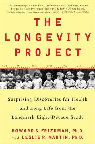 9781594630750: The Longevity Project: Surprising Discoveries for Health and Long Life from the Landmark Eight-Decade S tudy