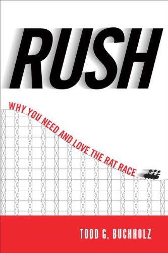 9781594630774: Rush: Why You Need and Love the Rat Race