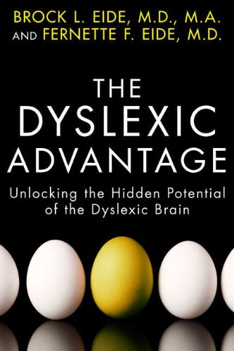 9781594630798: The Dyslexic Advantage: Unlocking the Hidden Potential of the Dyslexic Brain