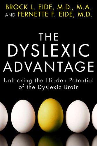 9781594630798: The Dyslexic Advantage: Unlocking the Hidden Potential of the Dyslexic Brain