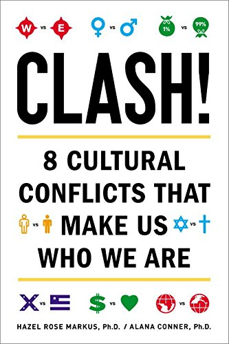 9781594630989: Clash!: 8 Cultural Conflicts That Make Us Who We Are
