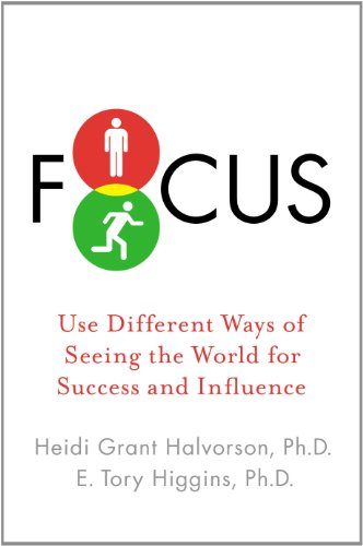 9781594631023: Focus: Use Different Ways of Seeing the World for Success and Influence