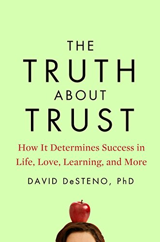 9781594631238: The Truth about Trust: How It Determines Success in Life, Love, Learning, and More