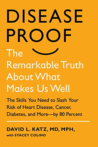 9781594631245: Disease-Proof: The Remarkable Truth about What Makes Us Well