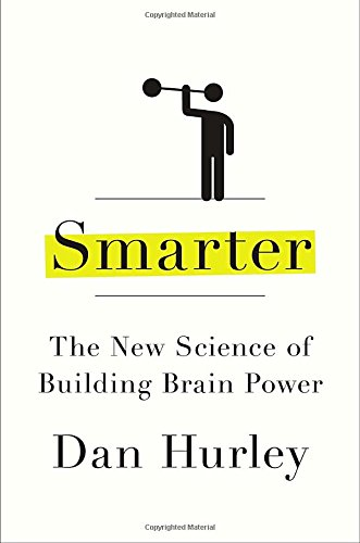 9781594631276: Smarter: The New Science of Building Brain Power