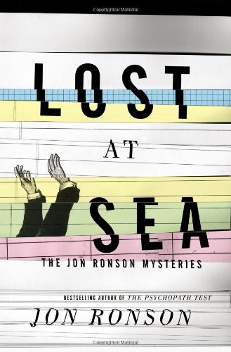 9781594631375: Lost at Sea: The Jon Ronson Mysteries