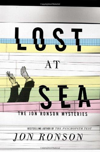 9781594631375: Lost at Sea: The Jon Ronson Mysteries
