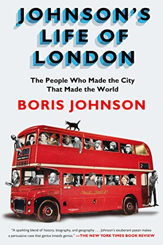 9781594631467: Johnson's Life of London: The People Who Made the City That Made the World