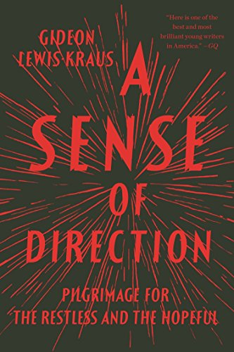 9781594631498: A Sense of Direction: Pilgrimage for the Restless and the Hopeful