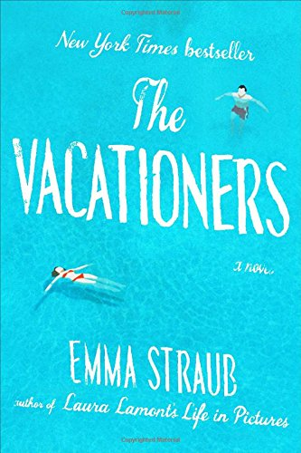 9781594631573: The Vacationers: A Novel