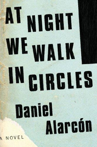 9781594631719: At Night We Walk in Circles: A Novel