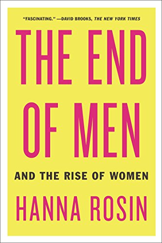 9781594631832: The End of Men: And the Rise of Women