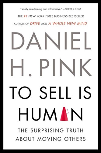 9781594631900: To Sell is Human