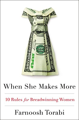 9781594632167: When She Makes More: 10 Rules for Breadwinning Women