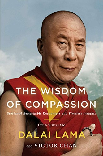 9781594632280: The Wisdom of Compassion: Stories of Remarkable Encounters and Timeless Insights