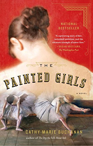 9781594632297: The Painted Girls: A Novel