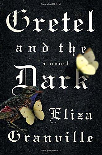 9781594632556: Gretel and the Dark: A Novel