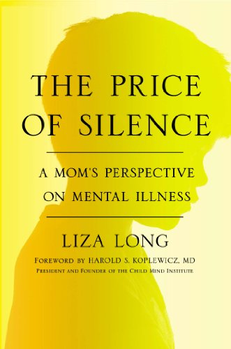 9781594632570: The Price of Silence: A Mom's Perspective on Mental Illness
